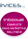 Inbox All :: Complete Email Marketing Solutions :: Accounts setup, Creative Design, Email Blast, Reporting and List Management